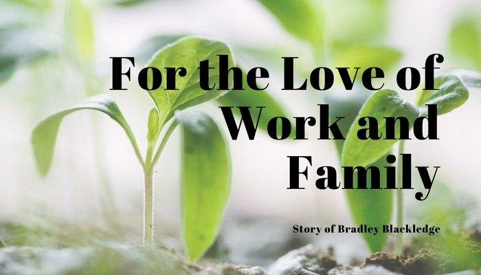 For the Love of Work and Family